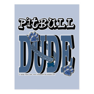 Pitbull DUDE Postcard