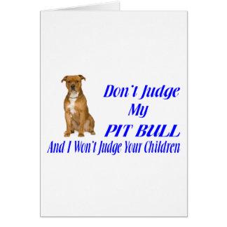 PITBULL JUDGEMENT GREETING CARD