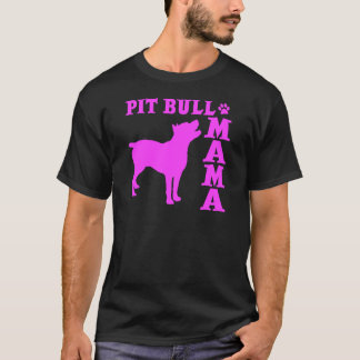 PitBull Mama, hot pink T-Shirt