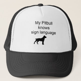 Pitbull sign Language(b) Trucker Hat