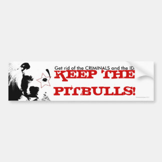 Pitbull Supporter Bumper Sticker