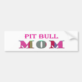 PitBullMom Bumper Sticker