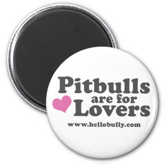 Pitbulls are for Lovers Magnet - Pink and Grey