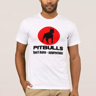 Pitbulls - Don't hate, appreciate T-shirt