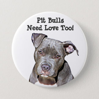 Pitbulls need love too, Button