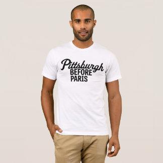 PITTSBURGH BEFORE PARIS T-Shirt