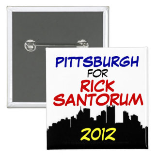 Pittsburgh for Santorum 2012 2 Inch Square Button