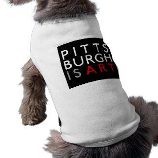 Pittsburgh is Art Pet T-Shirt