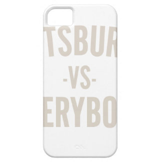Pittsburgh Vs Everybody iPhone 5 Case