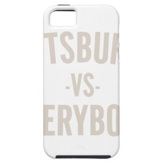 Pittsburgh Vs Everybody iPhone 5 Cases
