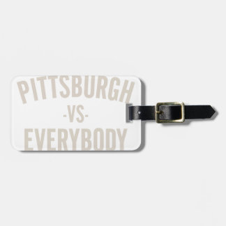 Pittsburgh Vs Everybody Luggage Tag
