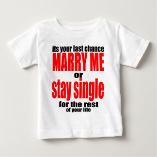 pity pickup proposal marry single couple joke quot baby T-Shirt