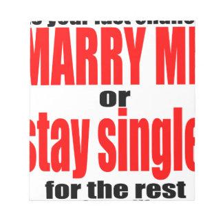 pity pickup proposal marry single couple joke quot notepad