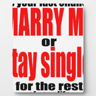 pity pickup proposal marry single couple joke quot plaque