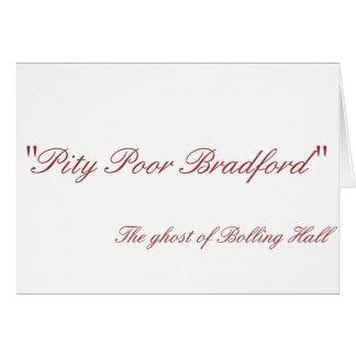 Pity Poor Bradford Card