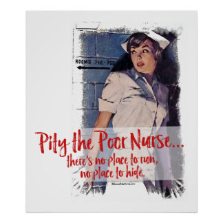 Pity the Poor Nurse Poster