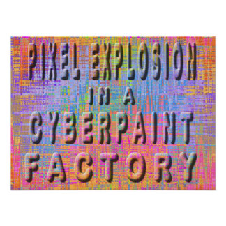 Pixel explosion in a cyberpaint factory poster