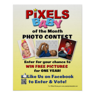 Pixels Baby Photo Contest 16x20 Poster