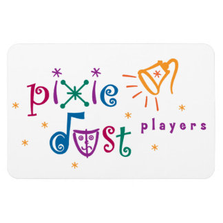 Pixie Dust Players 4x6 Magnet