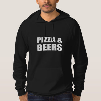 Pizza And Beers Hoodie