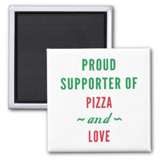 Pizza And Love Magnet