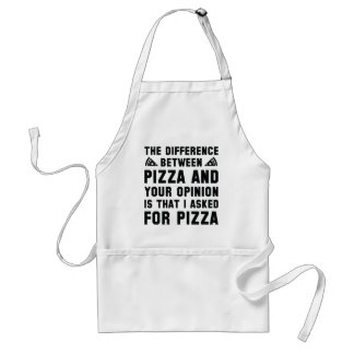 Pizza And Your Opinion Standard Apron