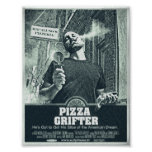 PIZZA GRIFTER POSTER