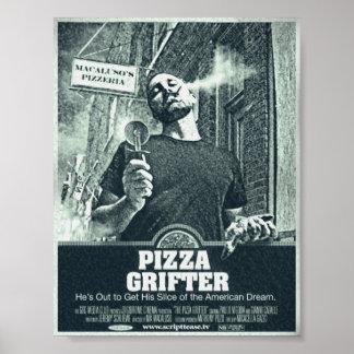 PIZZA GRIFTER POSTER