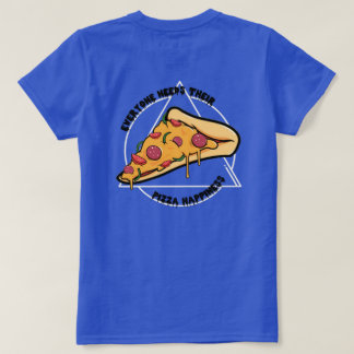 Pizza Happiness T-Shirt