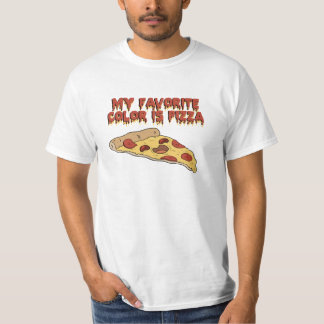Pizza Is My Favorite Color T Shirt