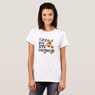 Pizza is my Love Language T-Shirt
