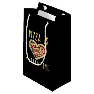pizza is my valentine small gift bag