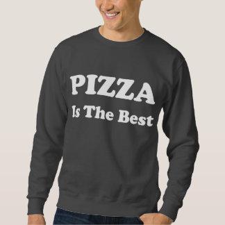Pizza Is The Best Sweatshirt