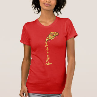 Pizza is the best T-Shirt