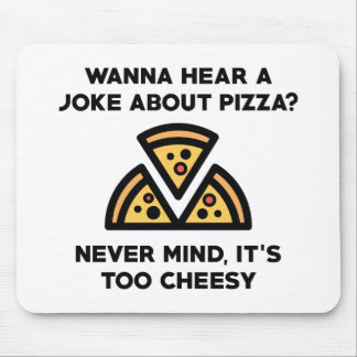 Pizza Joke Mouse Pad