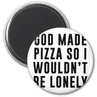 Pizza Lonely 2 Inch Round Magnet