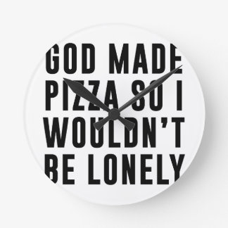 Pizza Lonely Round Clock