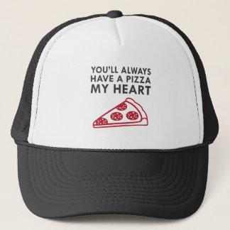Pizza My Heart Trucker Hat