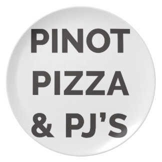 Pizza, Pinot and PJ's Funny Wine Print Plate