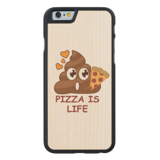 Pizza Poop Life Carved Maple iPhone 6 Case
