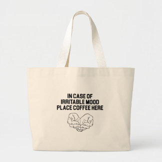 Place Coffee Here Large Tote Bag