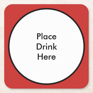 Place Drink Here - Square Coaster