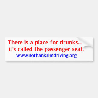 Place for drunks bumper sticker