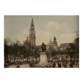 Place Verte and cathedral, Antwerp, Belgium Poster