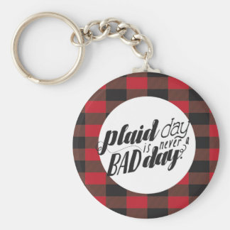 Plaid Day is Never a Bad Day Keychain