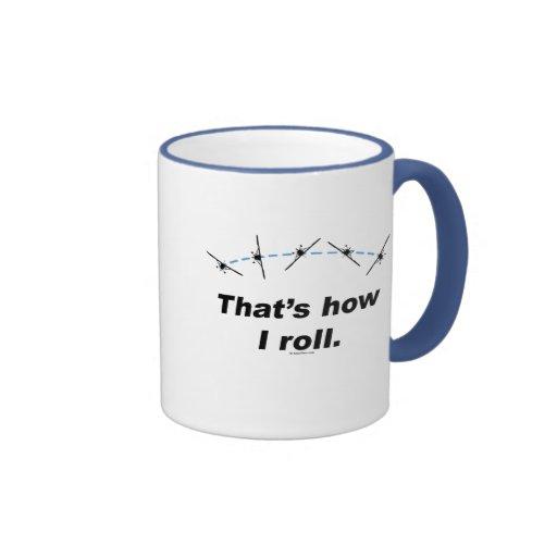 Plane How I Roll Mug