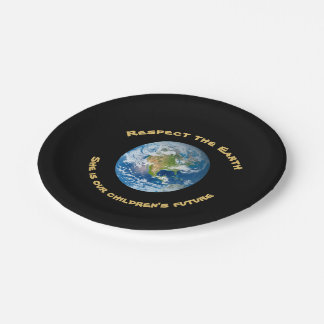 Planet Earth Respect  Paper Plates 7 Inch Paper Plate