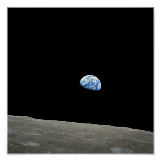 Planet earth rising above the moon poster