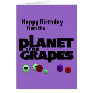 Planet of the Grapes Card