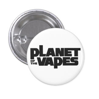 Planet of the vapes 1 inch round button